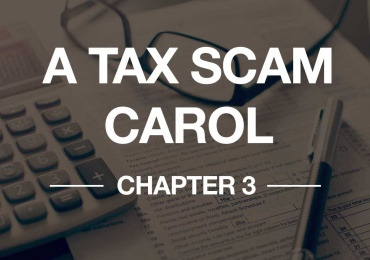 A TAX SCAM CAROL – CHAPTER 3
