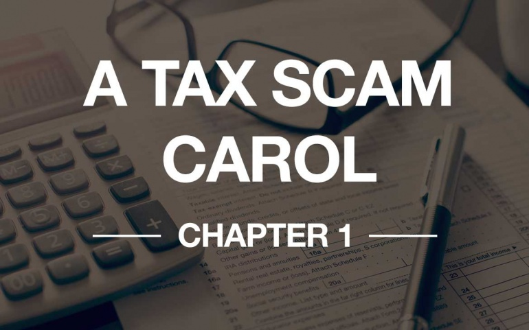 A Tax Scam Carol – Chapter 1