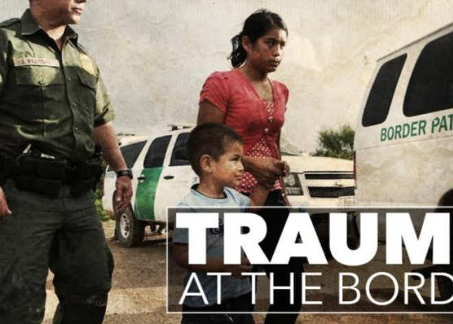 Trauma at the Border